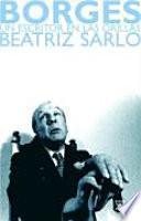Libro de Borges, Un Escritor En Las Orillas