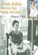 Libro de Frida Kahlo En Su Luz Mas Intima