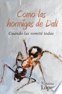 Libro de Como Las Hormigas De Dal
