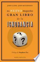 Libro de El Nuevo Pequeño Gran Libro De La Ignorancia
