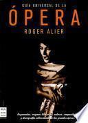 Libro de Guía Universal De La ópera
