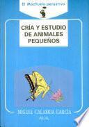 Libro de Cría Y Estudio De Animales Pequeños