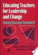 Libro de Educating Teachers For Leadership And Change