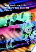 Libro de Ejercicios De Motricidad Y Memoria Para Personas Mayores (color)