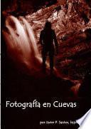 Libro de Fotografía En Cuevas