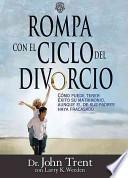 Libro de Rompa Con El Ciclo Del Divorcio