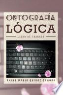 Libro de OrtografÍa LÓgica