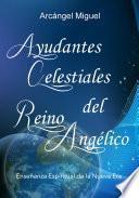 Libro de Ayudantes Celestiales Del Reino Angélico