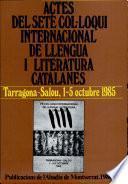 Libro de Actes Del Setè Col·loqui Internacional De Llengua I Literatura Catalanes