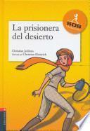 Libro de La Prisionera Del Desierto