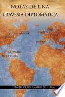 Libro de Notas De Una Travesia Diplomatica