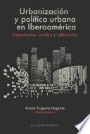 Libro de Urbanización Y Política Urbana En Iberoamérica