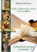 Libro de Visite O Museo Do Louvre Com A Bíblia. Antiguidades Gregas E Romanes