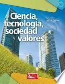 Libro de Ciencia, Tecnología, Sociedad Y Valores