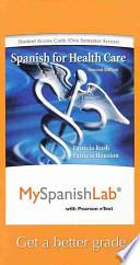 Libro de Myspanishlab With Pearson Etext    Access Card    For Spanish For Healthcare (one Semester Access)