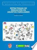 Libro de Estrategias De Mediación En Asuntos Familiares