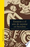 Libro de Einstein Y El Arte De Montar En Bicicleta