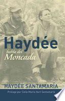 Libro de Haydée Habla Del Moncada