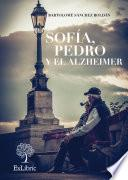 Libro de Sofía, Pedro Y El Alzheimer