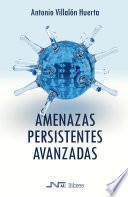 Libro de Amenazas Persistentes Avanzadas