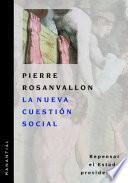 Libro de La Nueva Cuestión Social