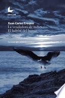 Libro de La Vendedora De Nubes / El Ladrón Del Humo
