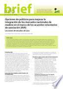 Libro de Opciones De Políticas Para Mejorar La Integración De Los Mercados Nacionales De Madera En El Marco De Los Acuerdos Voluntarios De Asociación (ava)