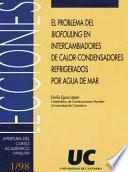 Libro de El Problema Del Biofouling En Intercambiadores De Calor Condensadores Refrigerados Por Agua De Mar