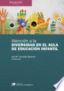 Libro de Atención A La Diversidad En El Aula De Educación Infantil Colección: Didáctica Y Desarrollo