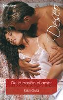 Libro de De La Pasión Al Amor