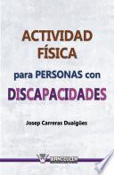 Libro de Actividad Física Para Personas Con Discapacidades