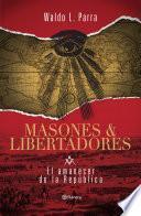 Libro de Masones Y Libertadores