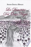 Libro de Los Dominios Del Ónix Negro