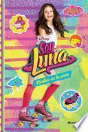 Libro de Soy Luna 3. Vueltas En La Pista