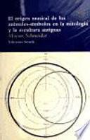 Libro de El Origen Musical De Los Animales Símbolos En La Mitología Y La Escultura Antiguas