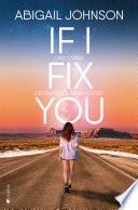 Libro de If I Fix You