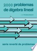 Libro de 2000 Problemas De álgebra Lineal