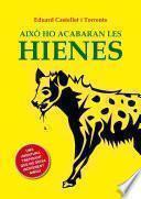 Libro de Això Ho Acabaran Les Hienes