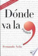 Libro de Donde Va La Coma/ Where Is The Bed Going