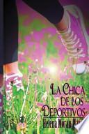Libro de La Chica De Los Deportivos