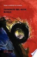 Libro de Guárdate Del Agua Mansa