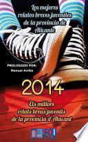 Libro de Los Mejores Relatos Breves Juveniles De La Provincia De Alicante 2014