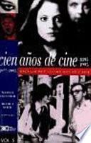Libro de Cien Años De Cine: 1977 1995, Artículo De Consumo Masivo Y Arte