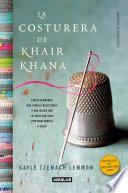 Libro de La Costurera De Khair Khana