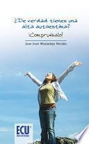 Libro de ¿de Verdad Tienes Una Alta Autoestima? Compruébalo