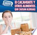 Libro de El Cacahuate Y Otros Alimentos Que Causan Alergias (peanut And Other Food Allergies)
