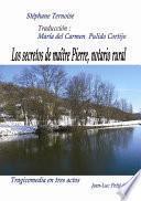 Libro de Los Secretos De Maître Pierre, Notario Rural