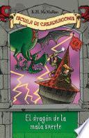Libro de El Dragón De La Mala Suerte (escuela De Cazadragones 9)