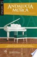 Libro de Andalucía En La Música. Expresión De Comunidad, Construcción De Identidad