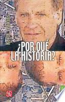 Libro de Por Qué La Historia?